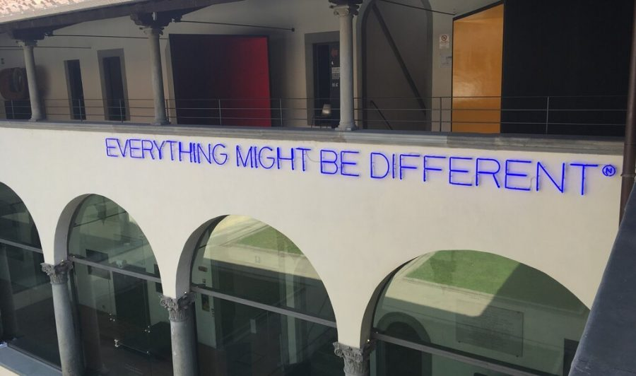 """Sign reading """"Everything might be different*"""""""